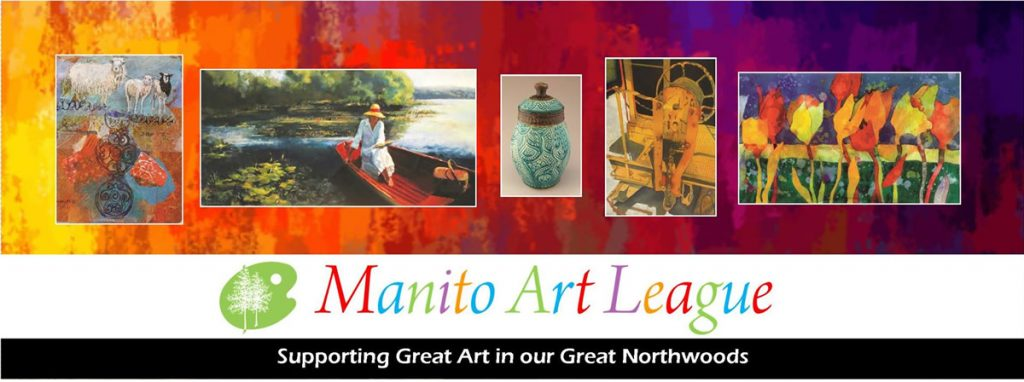 56th Annual Manito Art League Art Show @ Manitowish Waters Community Center