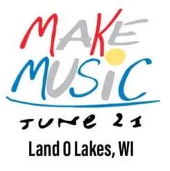 Make Music Day @ LAND O' LAKES AREA ARTISANS, INC. | Land O' Lakes | Wisconsin | United States
