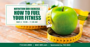 NUTRITION AND EXERCISE: How to Fuel Your Fitness @ The MAC   Manitowish Waters   Wisconsin   United States
